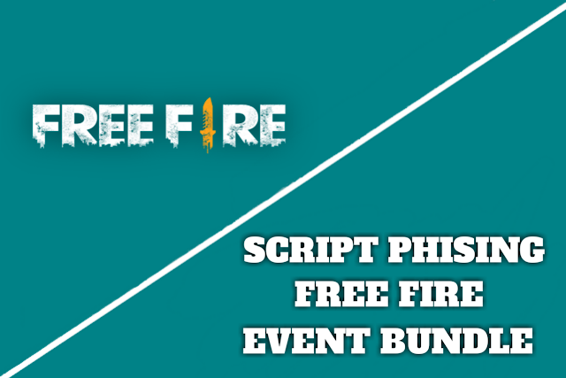 Script Phising Free Fire Event Bundle
