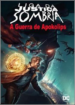 Liga da Justiça Sombria: Guerra de Apokolips