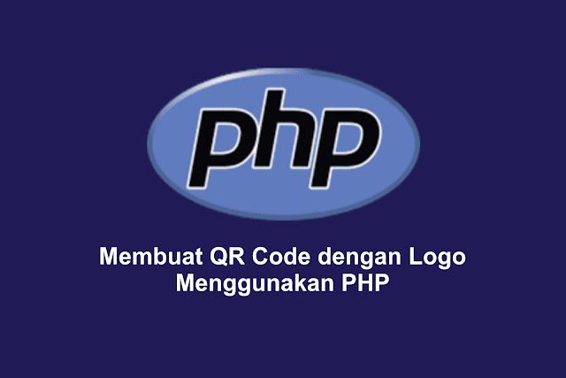 Membuat QR Code dengan Logo Menggunakan PHP