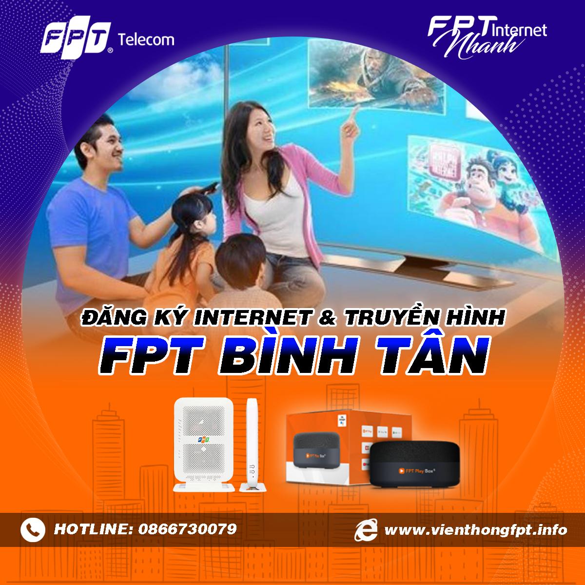 Chi nhánh FPT Bình Tân - Đăng ký Internet và Truyền hình FPT