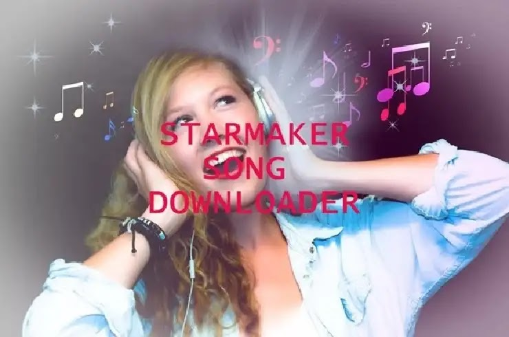 Song Downloader From Starmaker