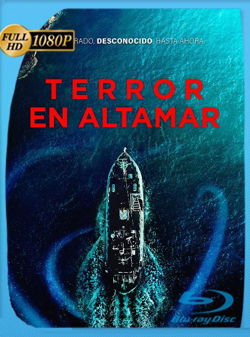 Terror en Altamar (2019) BRRip 1080p Latino [GoogleDrive] Ivan092