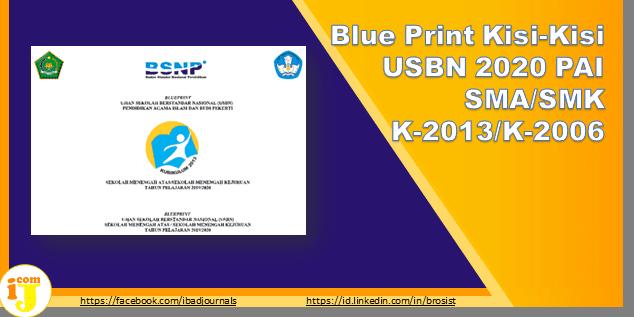 Blue Print Kisi-Kisi USBN 2020 PAI SMA/SMK K-2013 K-2006