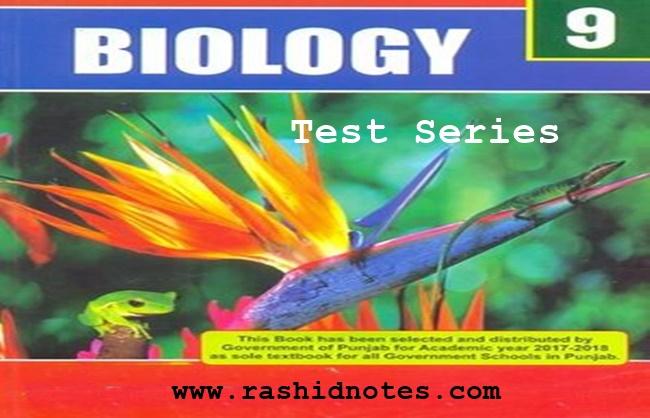 9th class Biology Tests - Rashid Notes