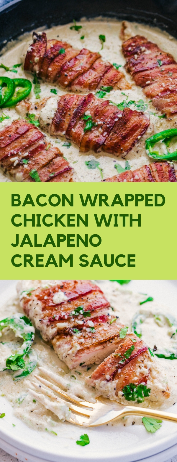 BACON WRAPPED CHICKEN WITH JALAPENO CREAM SAUCE CHICKEN #DINNER
