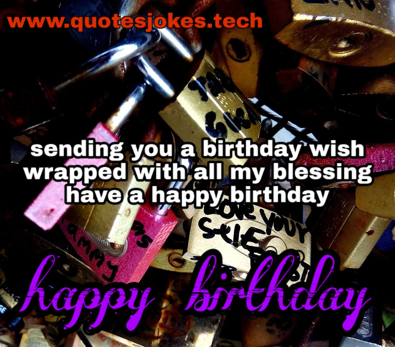 top happy birthday wishes and quotes quotesjokes tech