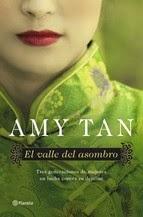 http://lecturasmaite.blogspot.com.es/2013/05/el-valle-del-asombro-de-amy-tan.html