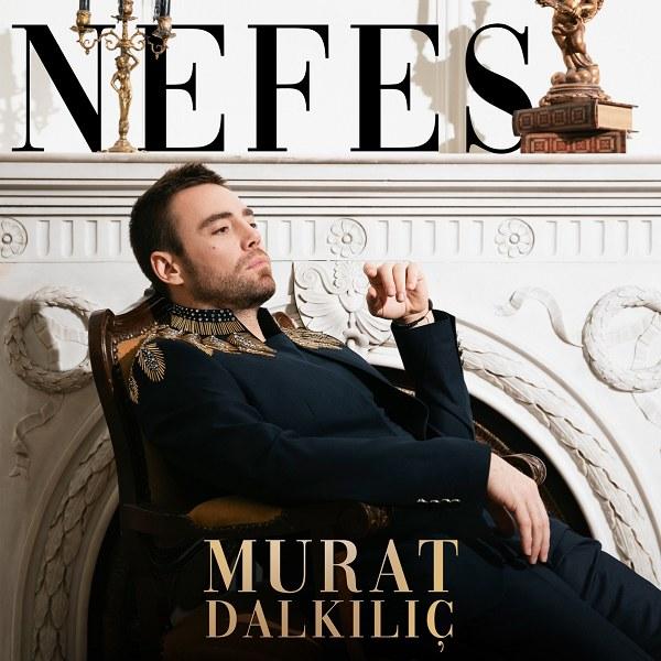 Murat Dalkılıç - Nefes 2021 Single indir