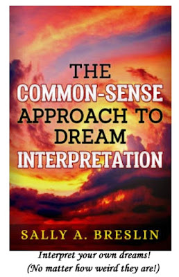 https://www.amazon.com/Common-Sense-Approach-Dream-Interpretation/dp/1704222192/ref=sr_1_6?keywords=sally+breslin&qid=1579533909&s=books&sr=1-6