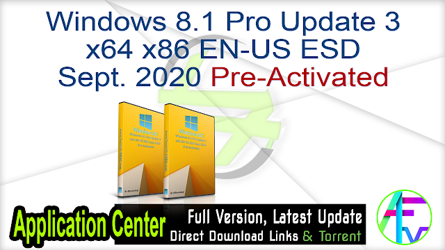 Windows 8.1 Pro Update 3 x64 x86 EN-US ESD Sept. 2020 Pre-Activated