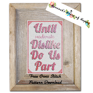Until Dislike Do Us Part Sarcastic Anti-Valentine Cross Stitch Pattern