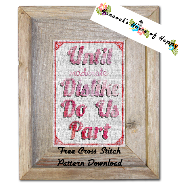 Be My Anit-Valentine! Sarcastic Til Death Do Us Part Free Cross Stitch Pattern