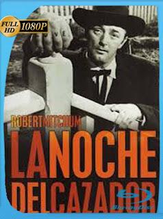 La Noche Del Cazador [1955]HD [1080p] Latino [GoogleDrive] SilvestreHD