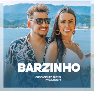 Barzinho – Geovany Reis e Melissa Mp3