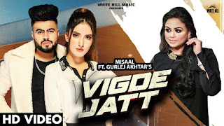 Vigde Jatt Lyrics - Misaal Ft. Gurlez Akhtar   Akaisha   Yeah Proof   New Punjabi Song 2021