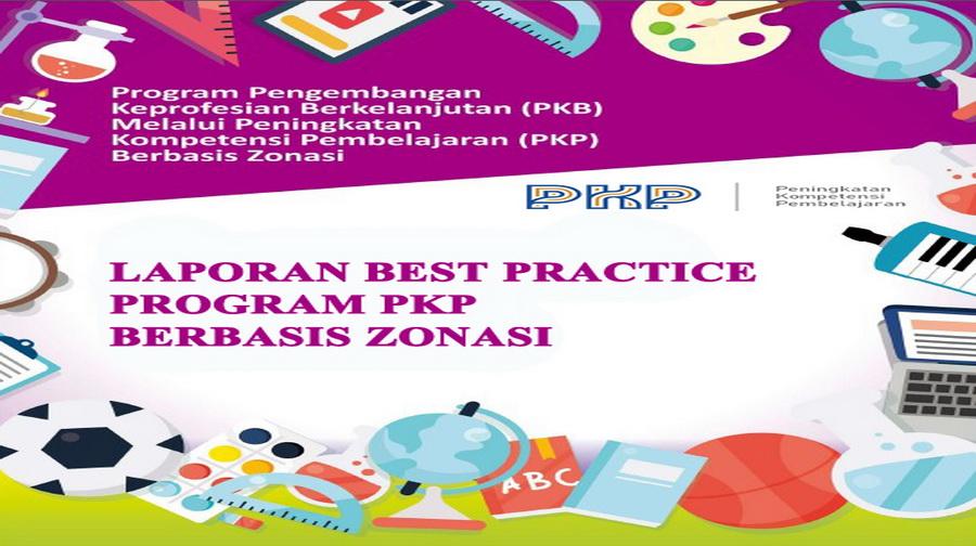 LAPORAN BEST PRACTICE PROGRAM PKP BERBASIS ZONASI