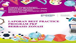 DOWNLOAD LAPORAN BEST PRACTICE PROGRAM PKP BERBASIS ZONASI