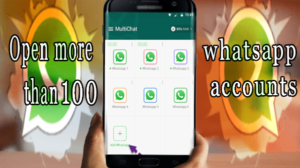 how to Open more than 100 whatsapp accounts on your phone!