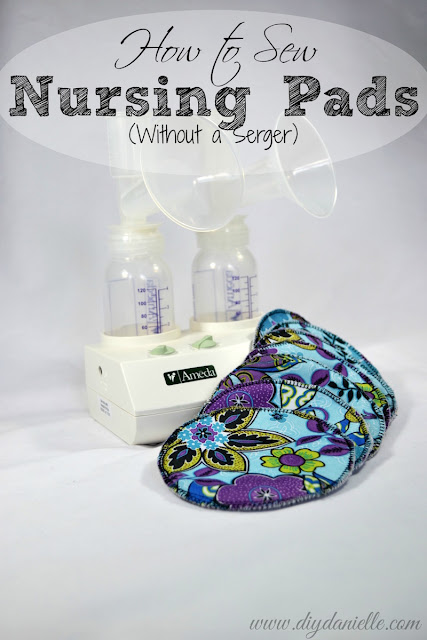 How to make reusable (cloth) nursing pads without a serger