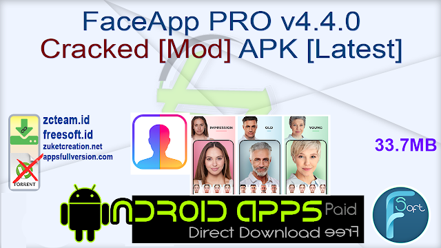 FaceApp PRO v4.4.0 Cracked [Mod] APK [Latest]