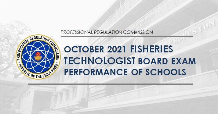 PERFORMANCE OF SCHOOLS: October 2021 Fisheries Technology board exam result