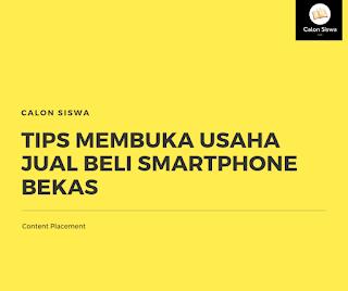 tips membuka usaha jual beli smartphone bekas