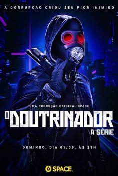 O Doutrinador 1ª Temporada Torrent – 720p Nacional<