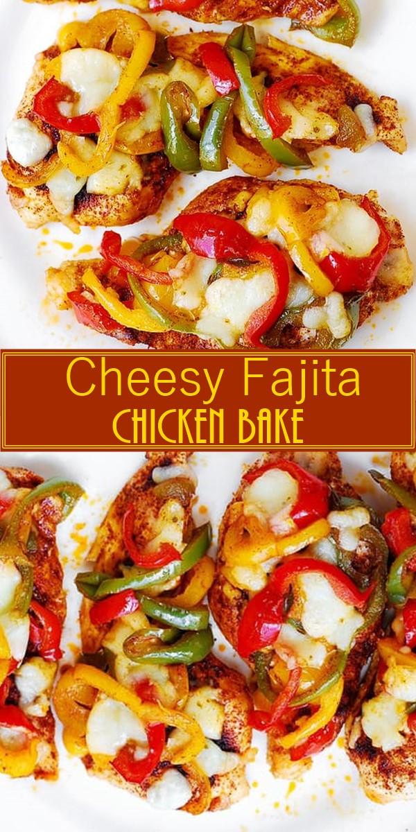 Cheesy Fajita Chicken Bake #Dinnerrecipes