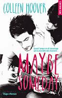 http://lachroniquedespassions.blogspot.fr/2014/11/maybe-someday-colleen-hoover.html