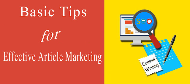 Some Basic Tips for Effective Article Marketing