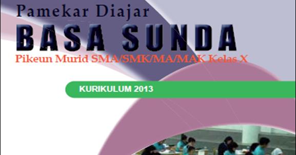 Blog Ilmu Matematika Buku Bahasa Sunda Kelas 10 Kurikulum 2013 Oleh Yoyo Apriyanto Phone