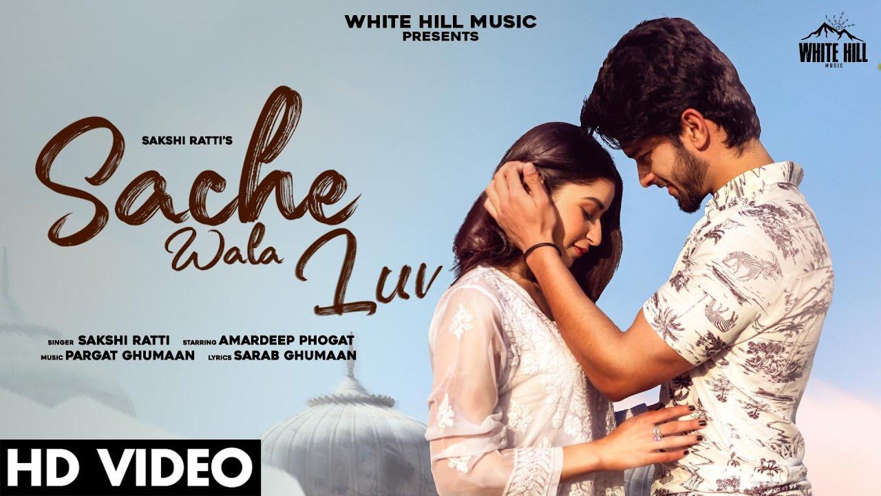 Sache Wala Luv Lyrics Sakshi Ratti x Vikas Punjabi song