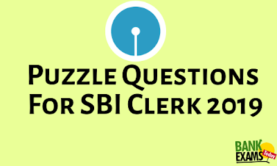 Puzzle Questions for SBI Clerk 2019