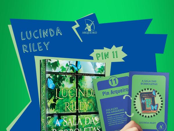 Coleção Pin Arqueiro: A Sala das Borboletas, de Lucinda Riley, autora traduzida para 37 países
