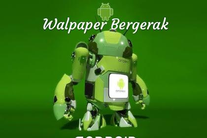 Cara Membuat Wallpaper Bergerak Android 100% Berhasil