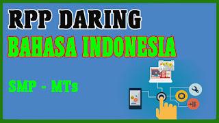RPP DARING BAHASA INDONESIA 1 LEMBAR SMP DAN RPP DARING BAHASA INDONESIA 1 LEMBAR MTs
