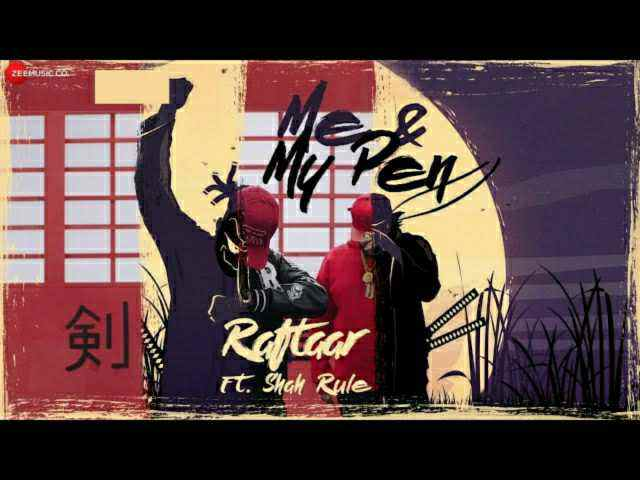 ME AND MY PEN LYRICS – RAFTAAR