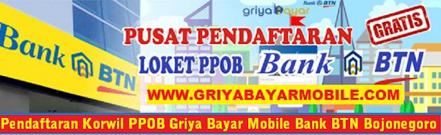 Cara Daftar Korwil PPOB Griya Bayar Mobile Bank BTN Bojonegoro
