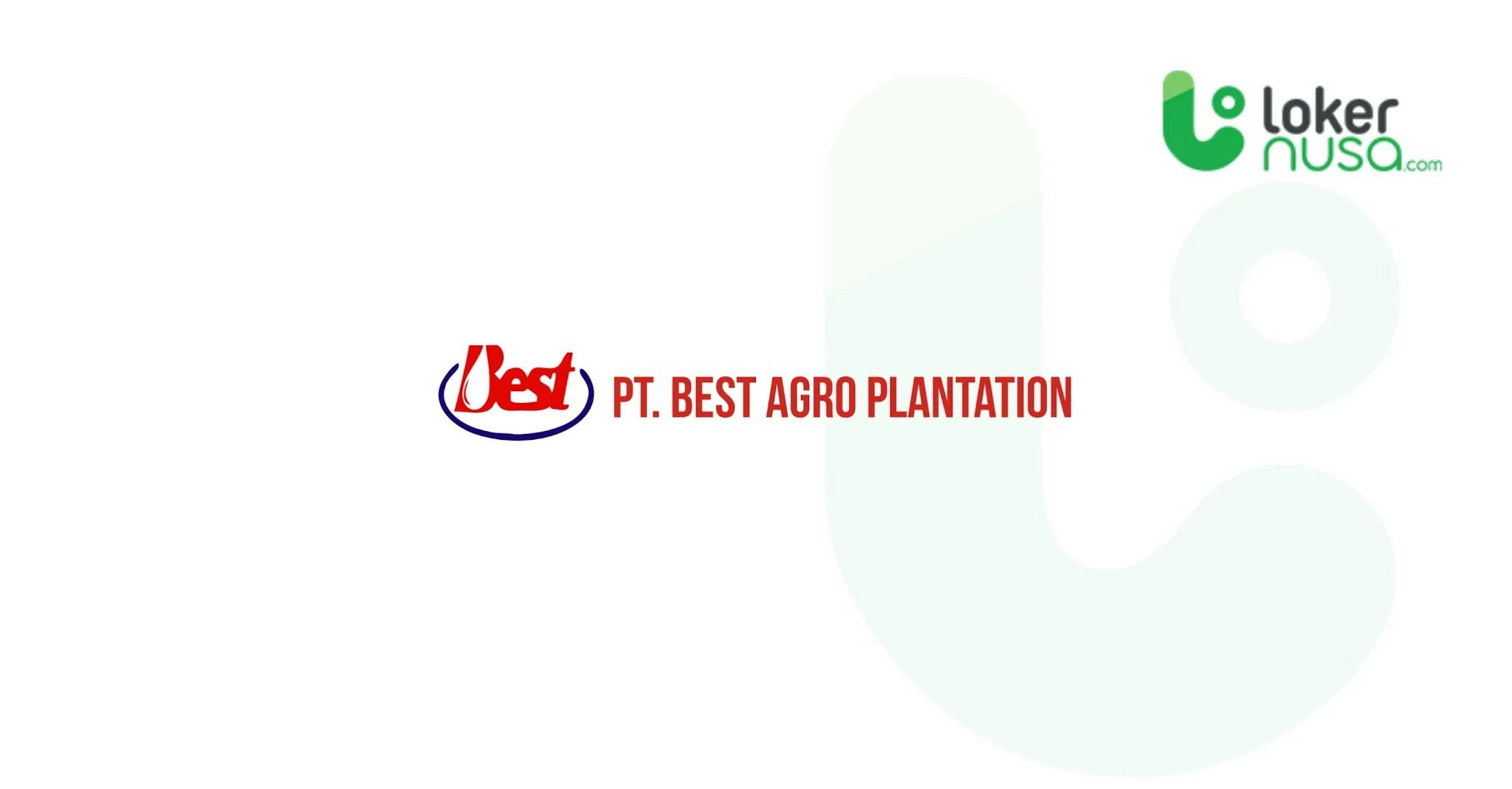 Lowongan Kerja Medis Best Agro