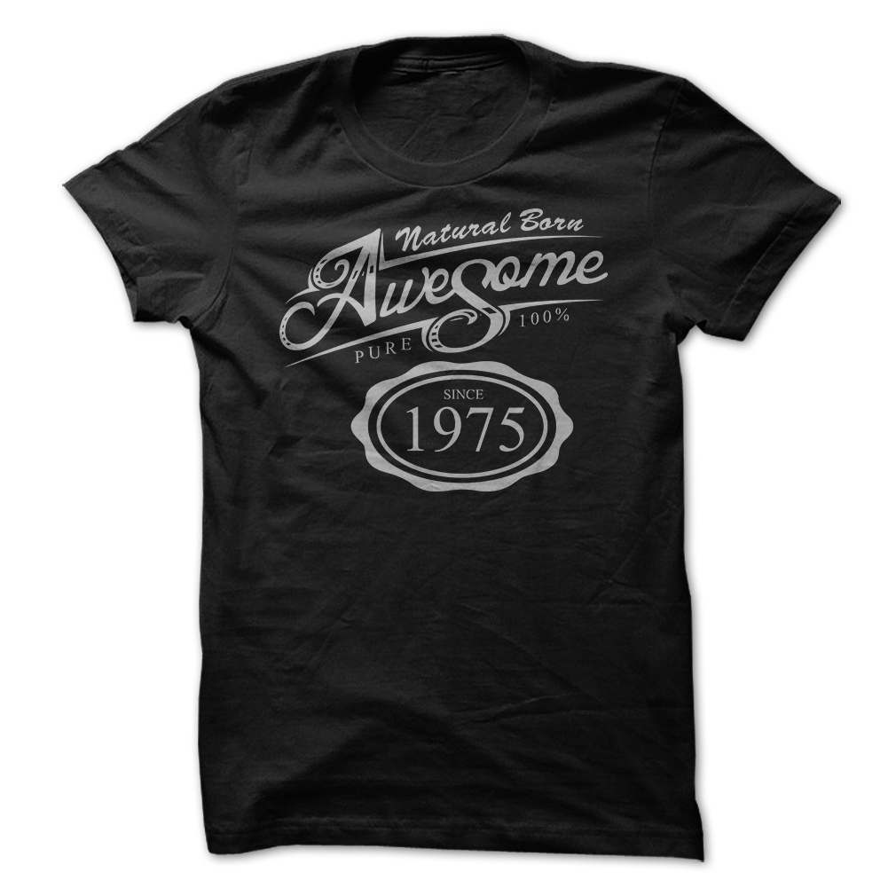1975 Birth Years Tee Shirts