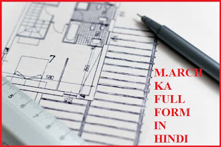 m.arch full form in hindi,m.arch ka full form