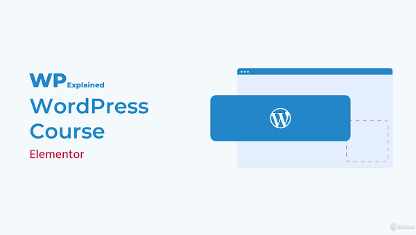 COURSE GRATIS : How to Create a WordPress Website Using Elementor
