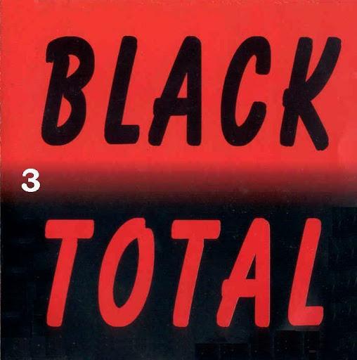 BLACK TOTAL - VOLUME 03