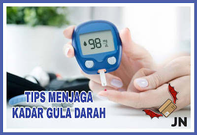 Tips Menjaga Kadar Gula Darah Agar Tetap Normal