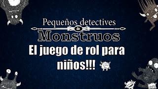 Juegos de rol para niños - Pequeños detectives de monstruos