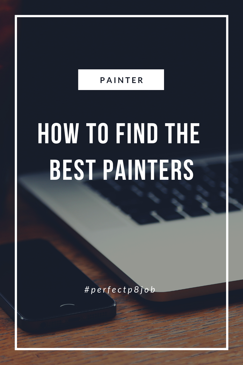 Ryan Amato Painting » How to find the best painter