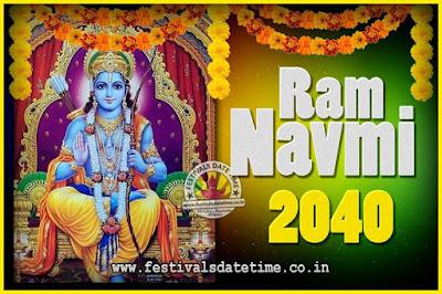 2040 Ram Navami Pooja Date & Time, 2040 Ram Navami Calendar
