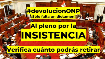Devolucion ONP Aprobado en Economía RUMBO AL PLENO #devolucionONP