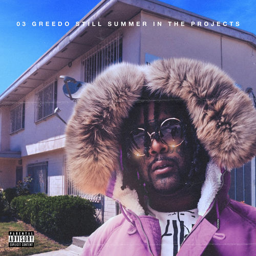 03 Greedo - Still Summer in the Projects [iTunes Plus AAC M4A]