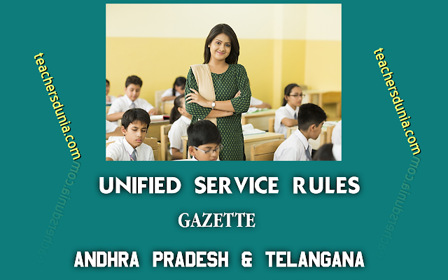 Unified-Service-Rules-Teachers-AP-Telangana